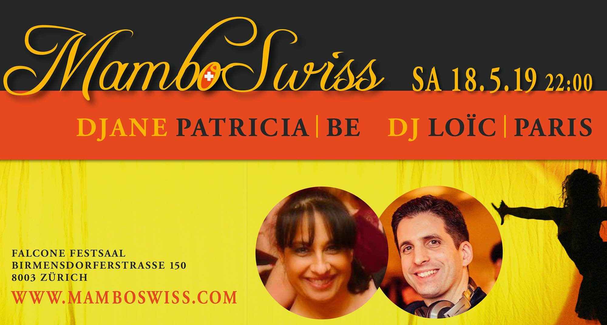 MamboSwiss May 18th 2019 / Djane Patricia / Dj Loïc - MamboSwiss